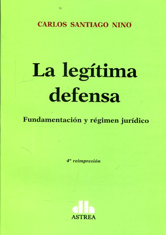 La legítima defensa. 9789505086771
