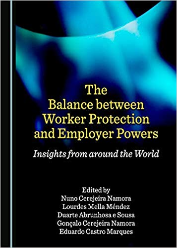 The balance between worker protection and employer powers. 9781527513549