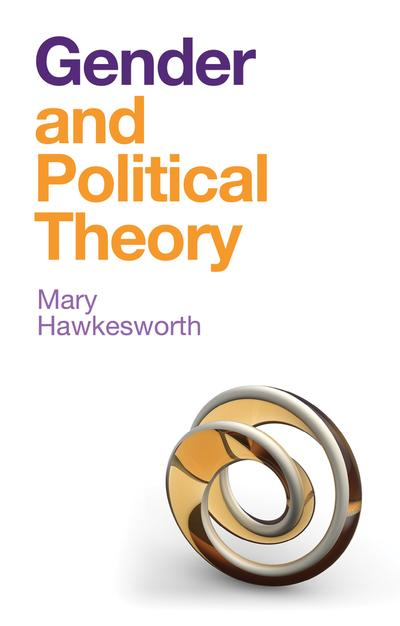 Gender an political theory. 9781509525829