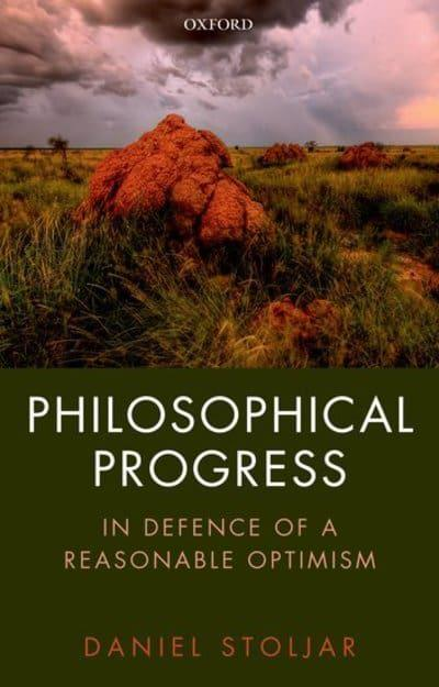 Philosophical progress. 9780198849773