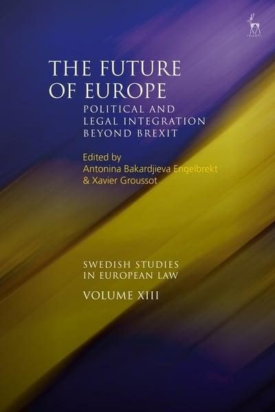 The future of Europe: political and legal integration beyond Brexit