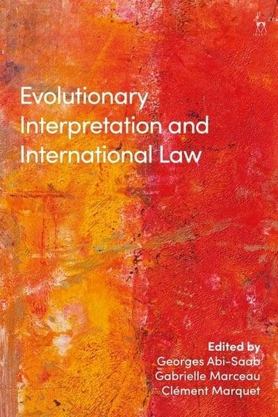 Evolutionary interpretation and International Law. 9781509929887