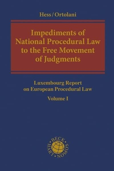 Impediments of National Procedural Law to the Free Movement of Judgments . 9781509932375