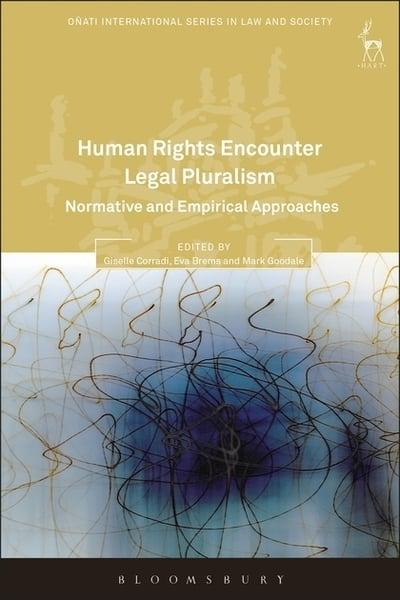 Human Rights encounter legal pluralism. 9781509932238