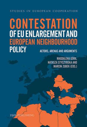 Contestation of EU enlargement and European Neighbourhood Policy. 9788757443264