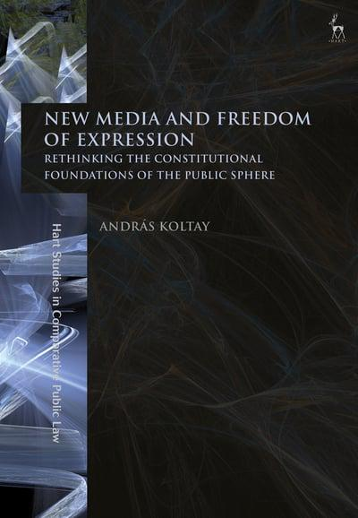 New media and freedom of expression. 9781509916481