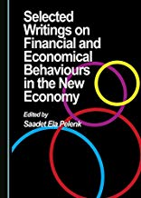 Selected writings on financial and economical behaviours in the new economy. 9781527536609