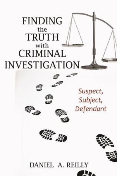 Finding the truth with criminal investigation. 9781538113851