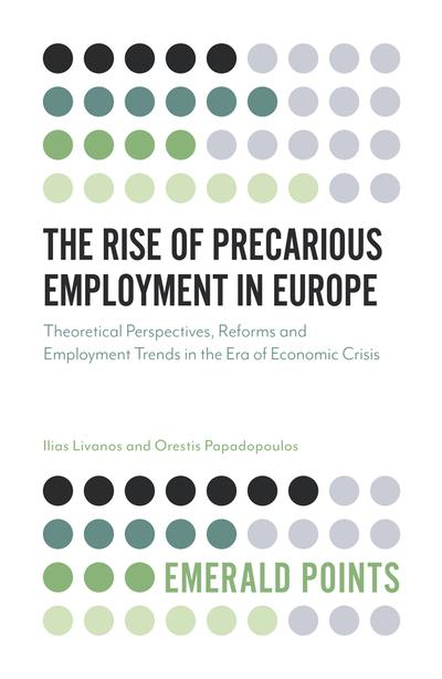The rise of precarious employment in Europe. 9781787544888