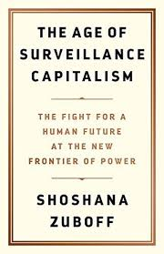 The age of surveillance capitalism. 9781610395694