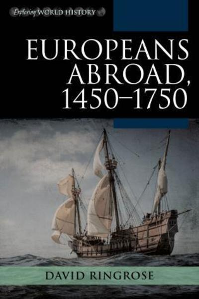 Europeans abroad, 1450-1750. 9781442251762