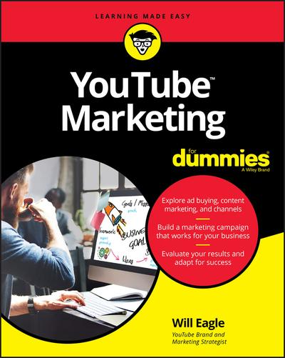 YouTube marketing for dummies. 9781119541349