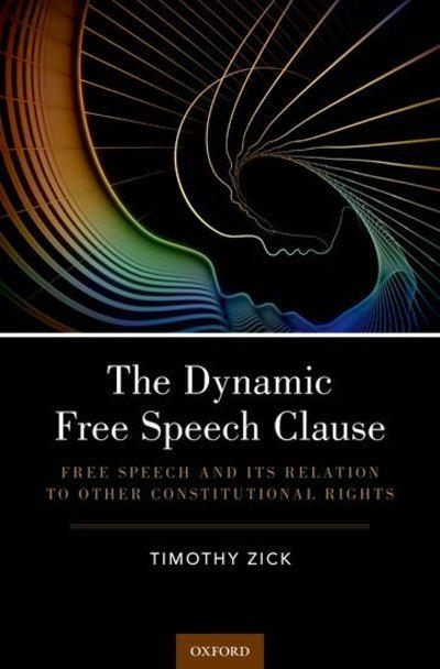 The dynamic free speech clause. 9780190841416