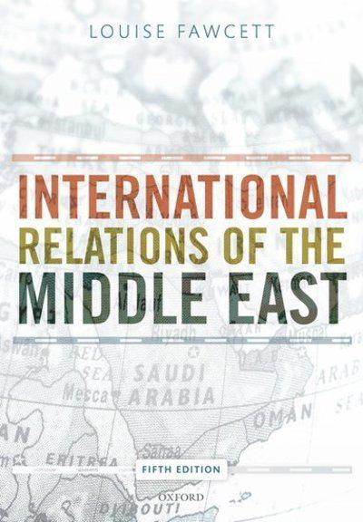 International relations of the Middle East. 9780198809425