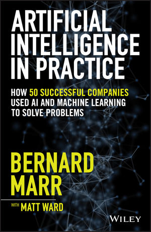 Artificial intelligence in practice. 9781119548218