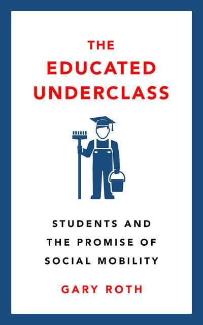 The educated underclass. 9780745339221