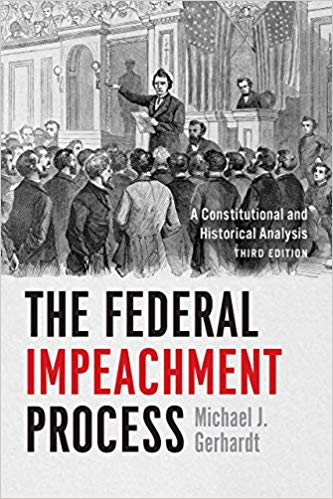 The federal impeachment process. 9780226554839