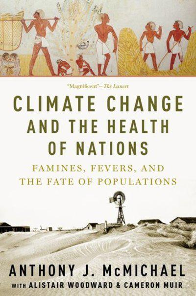 Climate change and the health of nations. 9780190931841
