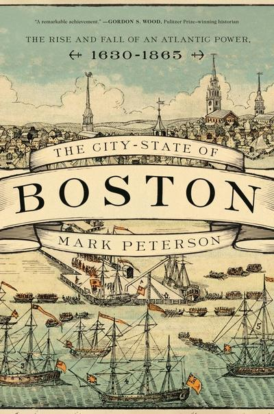 The city-state of Boston. 9780691179995
