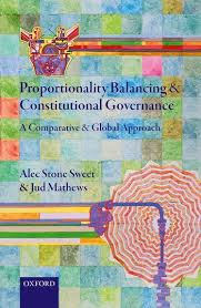 Proportionality balancing and Constitutional governance. 9780198841401