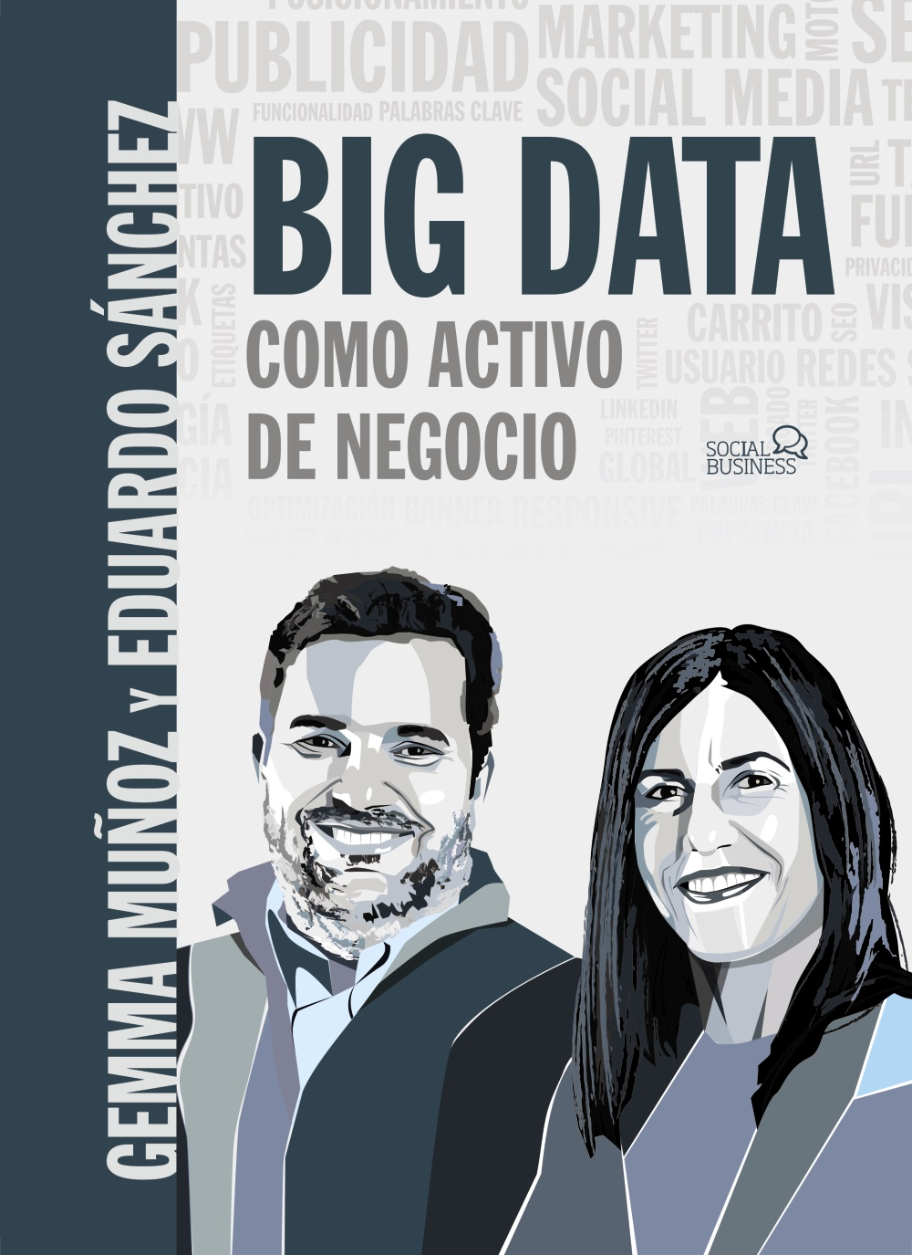 Big data como activo de negocio. 9788441541498