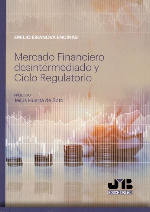 Mercado financiero desintermediado y ciclo regulatorio. 9788412024364