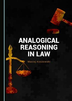 Analogical reasoning in law. 9781527522329