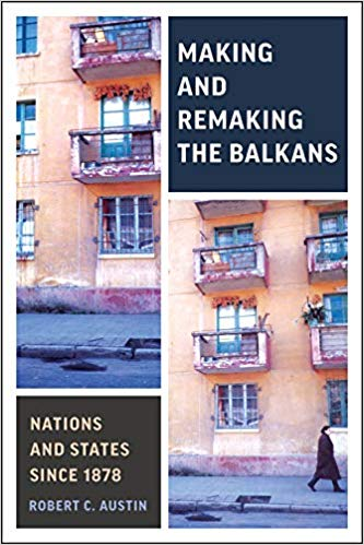 Making and remaking The Balkans. 9781487504694