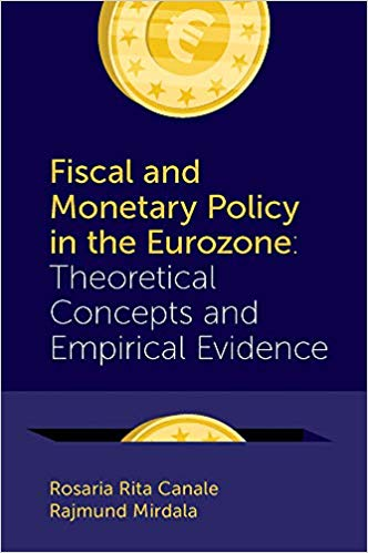 Fiscal and monetary policy in the Eurozone. 9781787541269