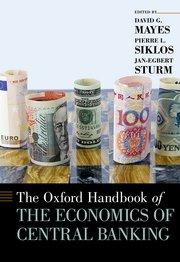 The Oxford handbook of the economics of central banking. 9780190626198