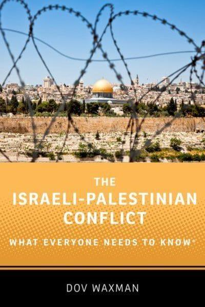 The israeli-palestinian conflict. 9780190625337