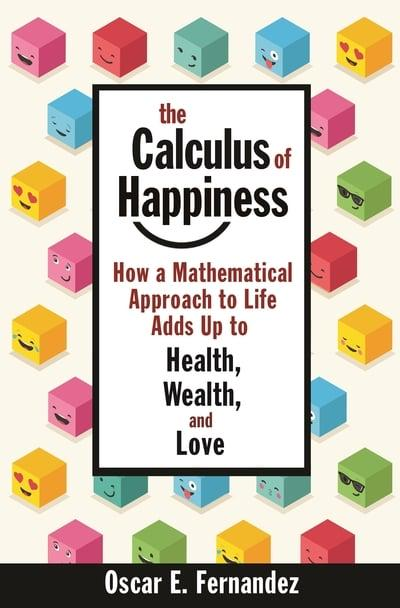 The calculus of happiness. 9780691192314