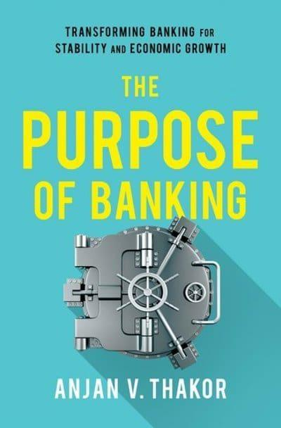 The purpose of banking. 9780190919535