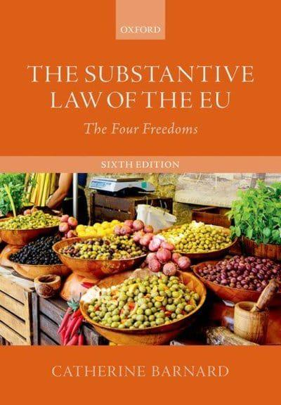 The substantive Law of the EU. 9780198830894