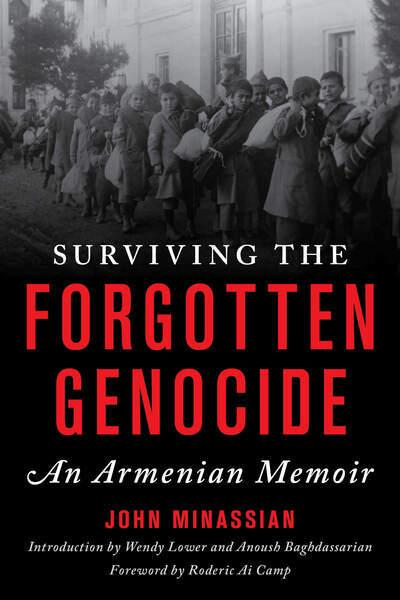Surviving the forgotten genocide. 9781538133705