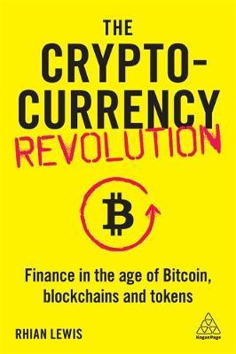 The cryptocurrency revolution. 9781789665680