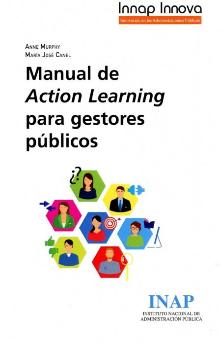 Manual de Action Learning para gestores públicos. 9788473516990