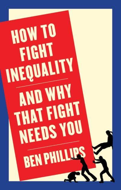 How to Fight Inequality. 9781509543090