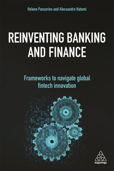 Reinventing banking and finance. 9781789664096