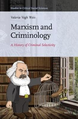 Marxism and Criminology. 9789004319554