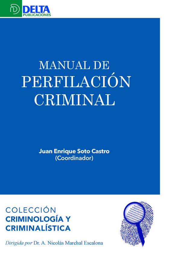 Manual de perfilación criminal. 9788417526238