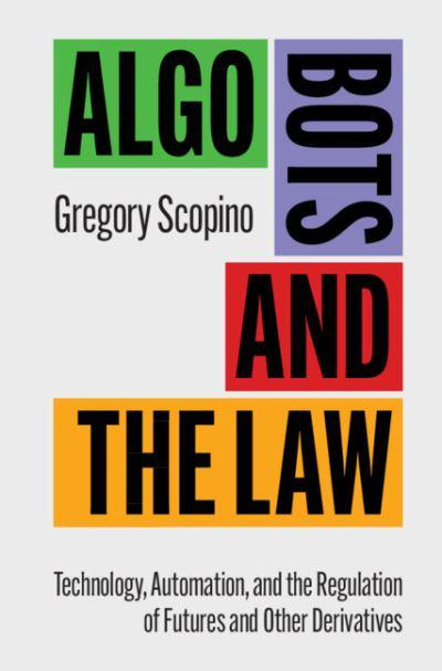 Algo bots and the law. 9781316616536