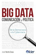 Big Data, comunicación y política. 9788417581756