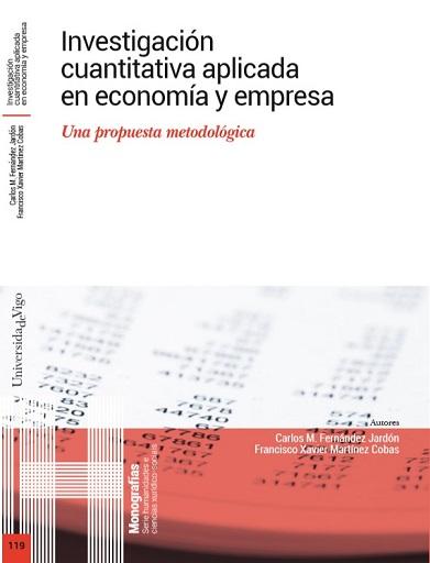Investigación cuantitativa aplicada en economía y empresa