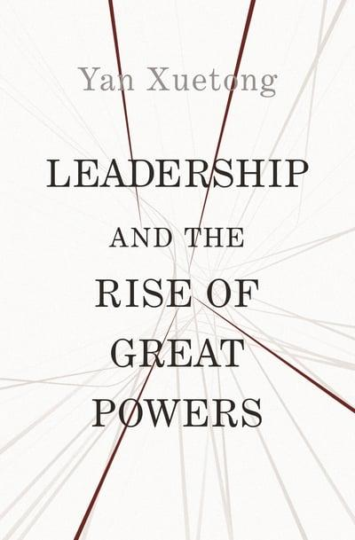 Leadership and the rise of great powers. 9780691210223