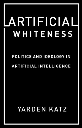 Artificial whiteness. 9780231194914