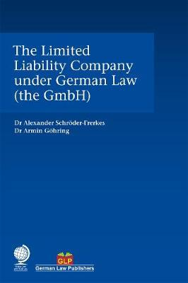 The Limited Liability Company under German Law (the GmbH). 9781787423626