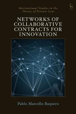 Networks of collaborative contracts for innovation. 9781509929962