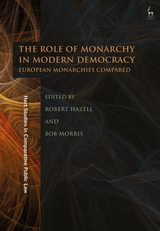 The role of monarchy in modern democracy. 9781509931019