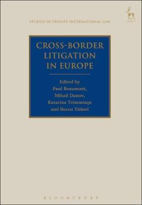 Cross-border litigation in Europe. 9781509936922